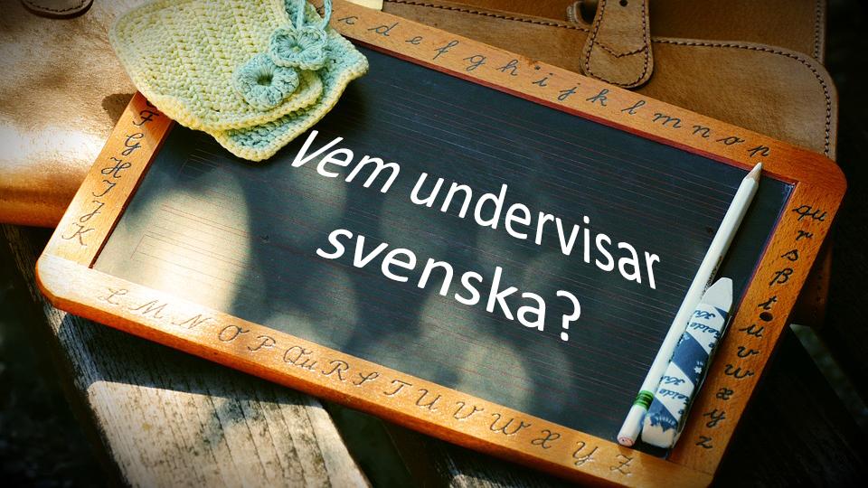 Vem undervisar svenska Karvi