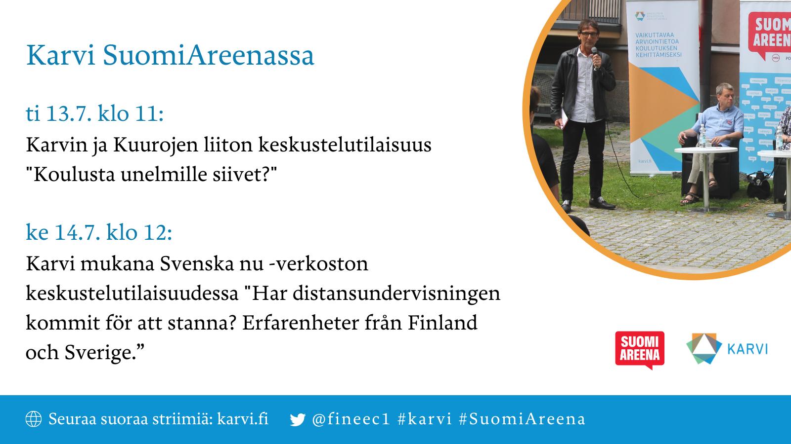 Kuvassa on kerrottu Karvin SuomiAreena-keskusteluiden otsikot ja kellonajat.